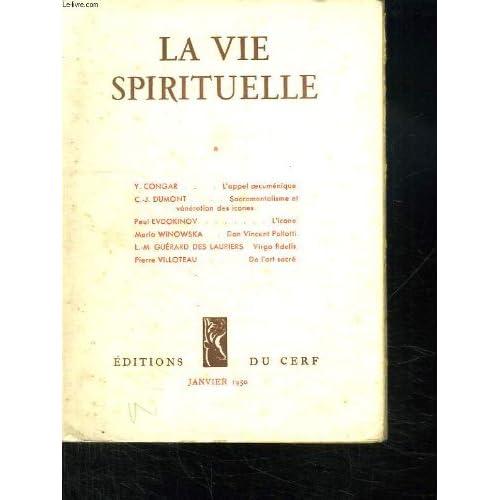 LA VIE SPIRITUELLE N° 347. JANVIER 1950. L APPEL OECUMENIQUE ET L OEUVRE DU SAINT ESPRIT. SACREMENTALISME ET VENERATION DES ICONES DANS L ORIENT CHRETIEN. LES REVUES ITALIENNES...