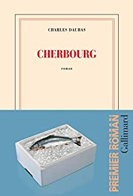 Cherbourg par Charles Daubas