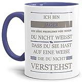 Tassendruck Berufe-Tasse Ich Bin Jäger, ich löse Probleme, die du Nicht verstehst Innen & Henkel Cambridge Blau/Für Ihn/Job/mit Spruch/Kollegen/Arbeit/Geschenk