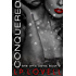 Conquered: A CEO billionaire erotic romance (She Who Dares Book 2)