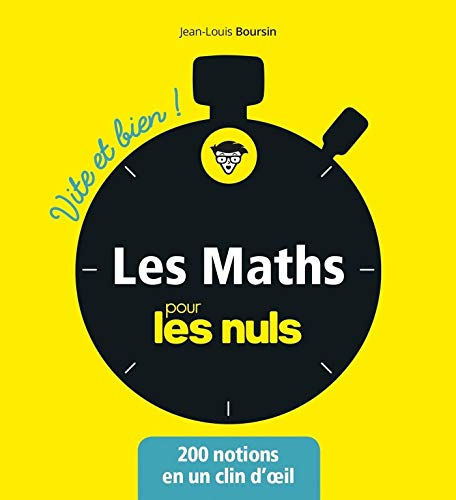 Les mathématiques pour les Nuls - Vite et bien (Pour les Nuls Vite et Bien)