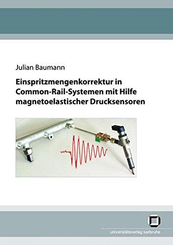 Einspritzmengenkorrektur In Common-Rail-Systemen Mit Hilfe Magnetoelastischer Drucksensoren