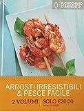 Il Cucchiaio d'Argento: Arrosti Irresistibili & Pesce Facile