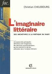 L'imaginaire littéraire : Des archétypes à la poétique du sujet
