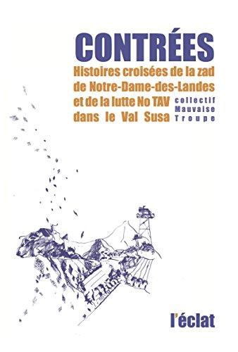 Contres - Histoires croises de la zad de Notre-Dame-des-Landes et de la lutte No TAV dans le Val Susa