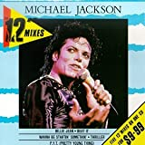 Michael Jackson: 12 Inch Mixes [5 Trx] Oz Only (Audio CD)