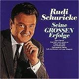 Songtexte von Rudi Schuricke - Seine grossen Erfolge