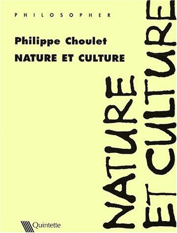 Nature et culture par Philippe Choulet