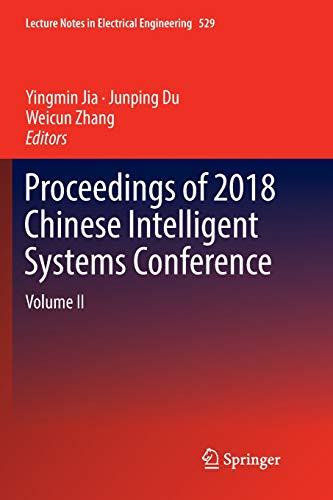 Proceedings Chinese Intelligent Systems Conference - Proceedings of 2018 Chinese Intelligent Systems Conference: Volume II