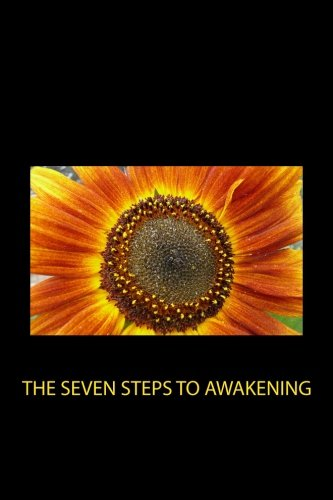 The Seven Steps to Awakening por Nisargadatta Maharaj