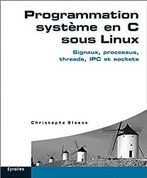 Programmation système en C sous Linux