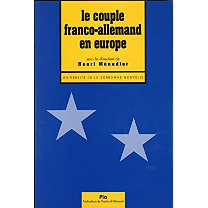 Le couple franco-allemand en Europe (Monde germanophone)