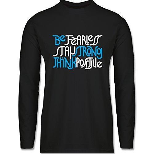 Shirtracer Statement Shirts - Fearless Strong Positive - Herren Langarmshirt Schwarz