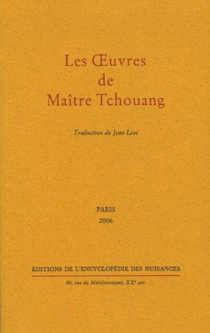 Les Oeuvres de Maître Tchouang par Tchouang-Tseu