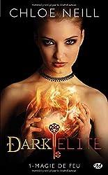 Dark Elite, Tome 1 : Magie de feu