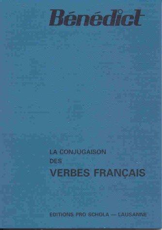 La conjugaison des verbes Français par From Pro Schola