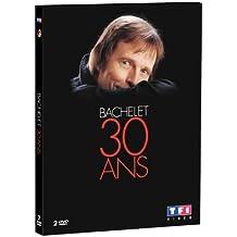 Bachelet, Pierre - 30 ans de carrière