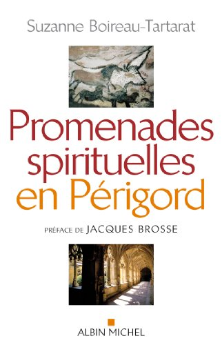 Promenades spirituelles en Périgord