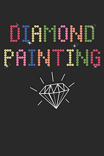 Diamond Painting: Diamond Painting Journal DP Crystal Gems Organizer Gift Drills Kit Jewelry Rhinestone Log Notebook - 120 Pages 5D Paint Art Project Tracker Book Dp-tagebuch