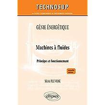 Machines à fluides - Principes et fonctionnement