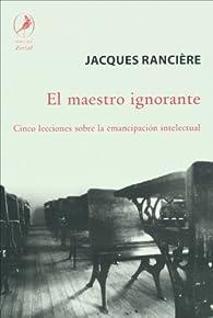 El maestro ignorante par Jacques Rancière