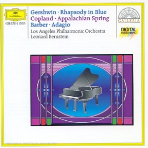 Gershwin : Rhapsody in Blue / Barber : Adagio for strings / Copland : Appalachian Spring