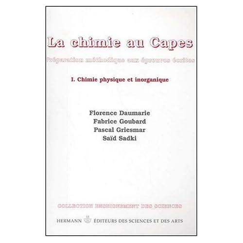 CAPES chimie : préparation méthodique à l'écrit du CAPES et de l'agrégation interne, volume 1