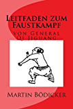 Leitfaden zum Faustkampf: von General Qi Jiguang