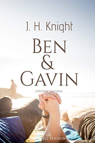 Ben & Gavin (Edizione italiana) di [Knight, J.H.]