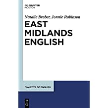 East Midlands English (Dialects of English [DOE])
