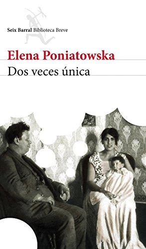 Descargar Libro DOS Veces Unica de Elena Poniatowska