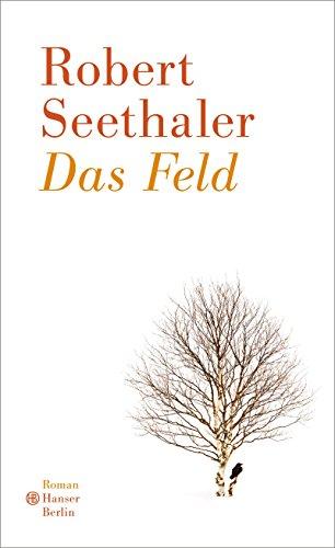 Das Feld eBook: Robert Seethaler: Amazon.de: Kindle-Shop