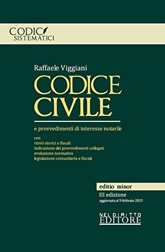 Codice civile e provvedimenti di interesse notarile. Ediz. minore