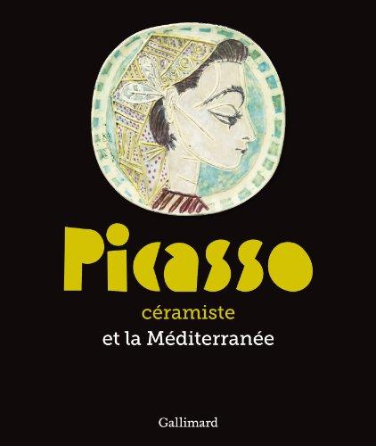 Picasso céramiste et la Méditerranée par Collectifs