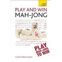 Play and Win Mah-jong: Teach Yourself (English Edition)
