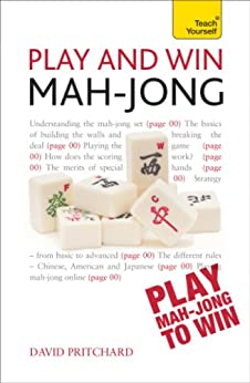 Play and Win Mah-jong: Teach Yourself by [Pritchard, David]
