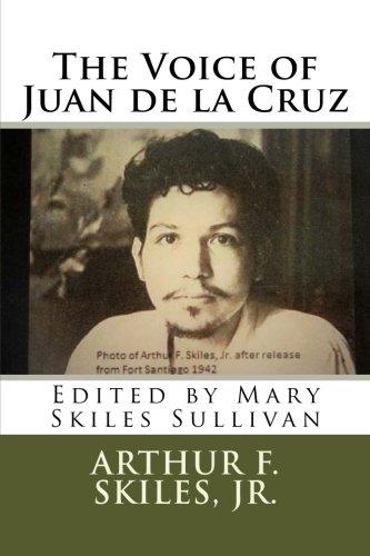 The Voice of Juan de la Cruz: Edited by Mary Skiles Sullivan