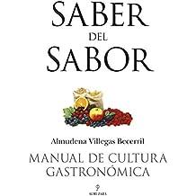 Manual de cultura gastronómica : saber del sabor (Gastronomia (almuzara))