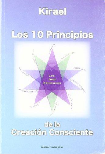 Los 10 principios de la creacion consciente