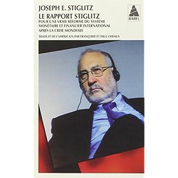 Le rapport Stiglitz : Pour une vraie réforme du système monétaire et financier international après la crise mondiale