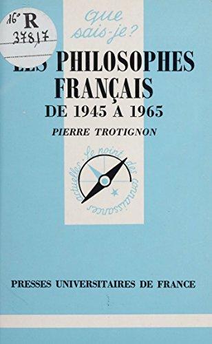 Les Philosophes français d'aujourd'hui (Que sais-je ? t. 1279) par Pierre Trotignon