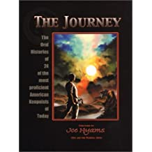 The Journey: The Oral Histories of 24 of the Most Proficient American Kenpoists of Today by Joe Hyams (2001-08-02)