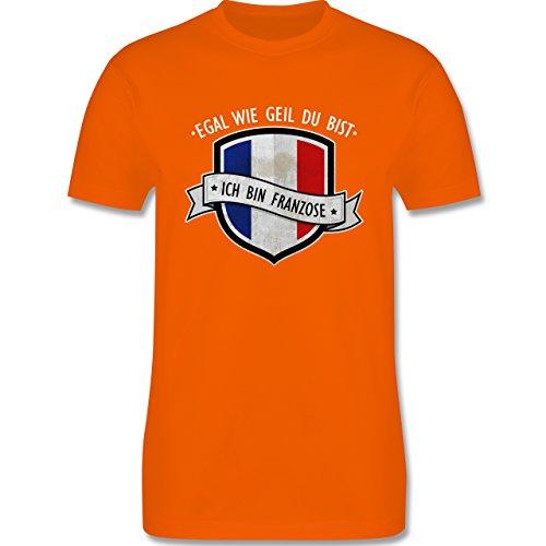 Shirtracer Länder - Egal wie Geil Du BIST - Ich Bin Franzose - Herren T-Shirt Rundhals Orange