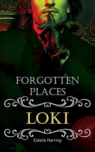 Forgotten Places: Loki