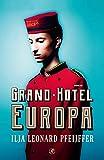 Grand Hotel Europa (Dutch Edition)