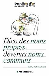 Dictionnaire des noms propres devenus noms communs