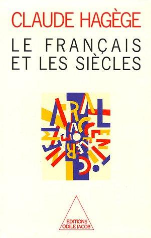 Le français et les siècles