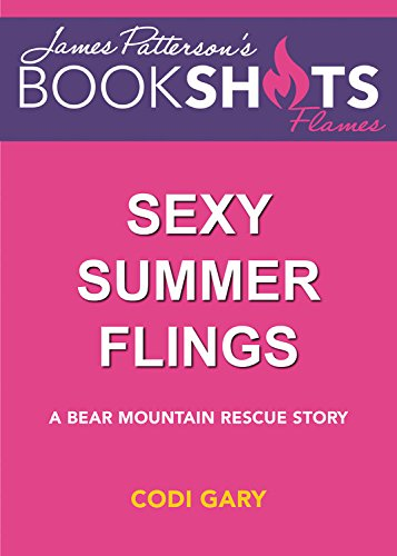 SEXY SUMMER FLINGS          3D (Bear Mountain Rescue)