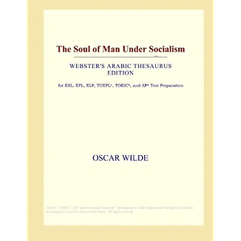 The Soul of Man Under Socialism (Webster's Arabic Thesaurus Edition)