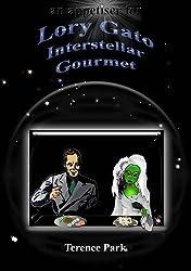 Lory Gato, Interstellar Gourmet